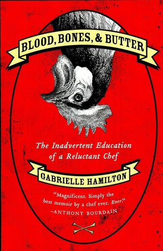 4d08e176ba82b_Hamilton, Gabrielle, Blood Bones and Butter 3