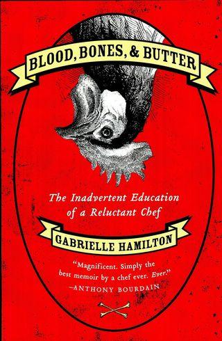 4d08e176ba82b_Hamilton, Gabrielle, Blood Bones and Butter 3